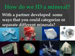 how do we id a mineral