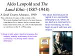 aldo leopold and the land ethic 1887 1948