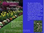 wilderness versus the garden