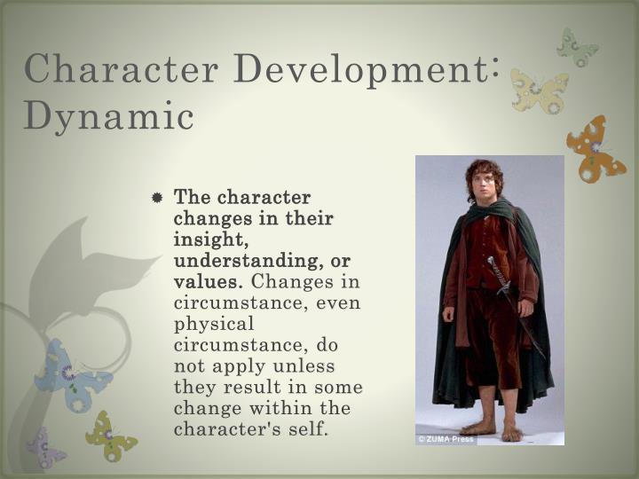 Character Development:  Dynamic