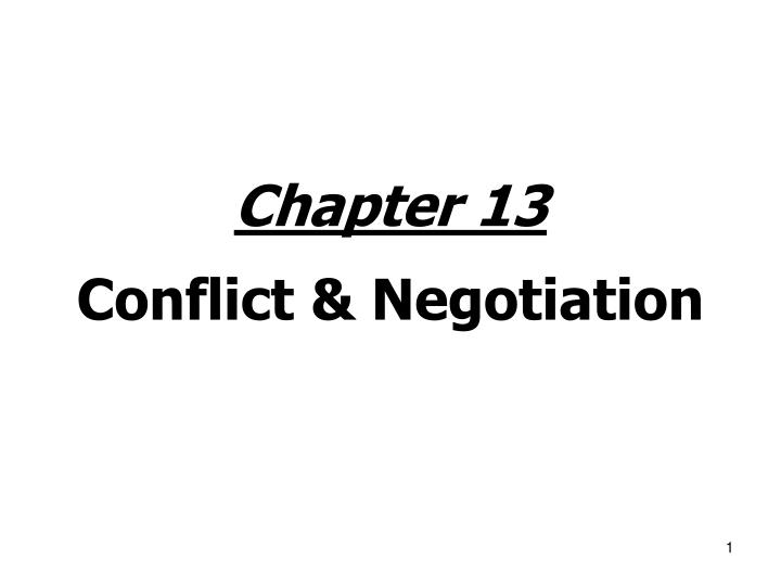 chapter 13 conflict negotiation n.