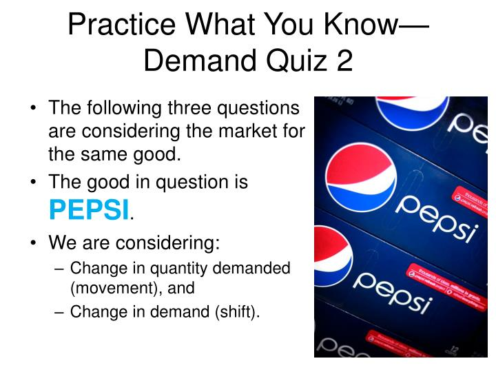 Practice what you know demand quiz 2