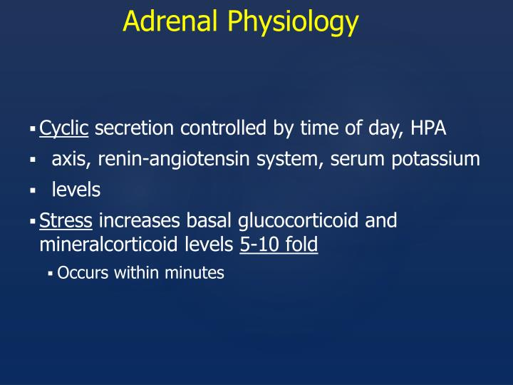 Adrenal Physiology