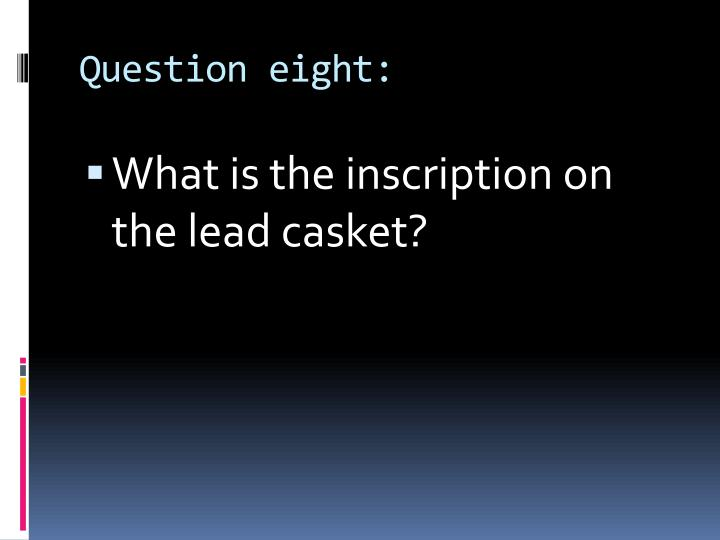 Question eight: