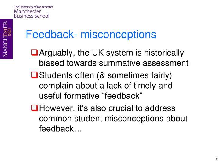 Feedback- misconceptions