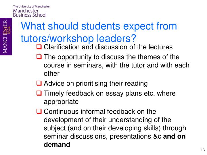 What should students expect from tutors/workshop leaders?
