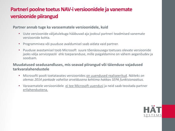 Partneri poolne toetus NAV-i versioonidele ja