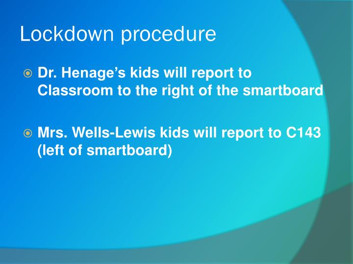 Lockdown procedure