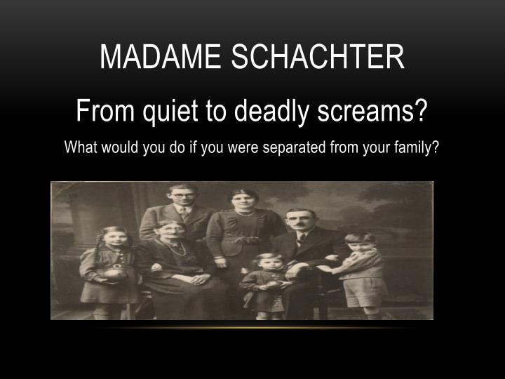 madame schachter
