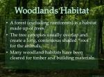 woodlands habitat