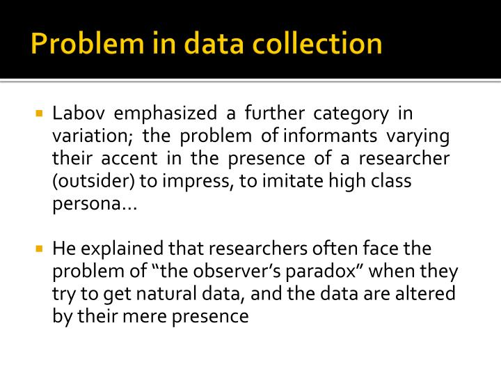 Problem in data collection