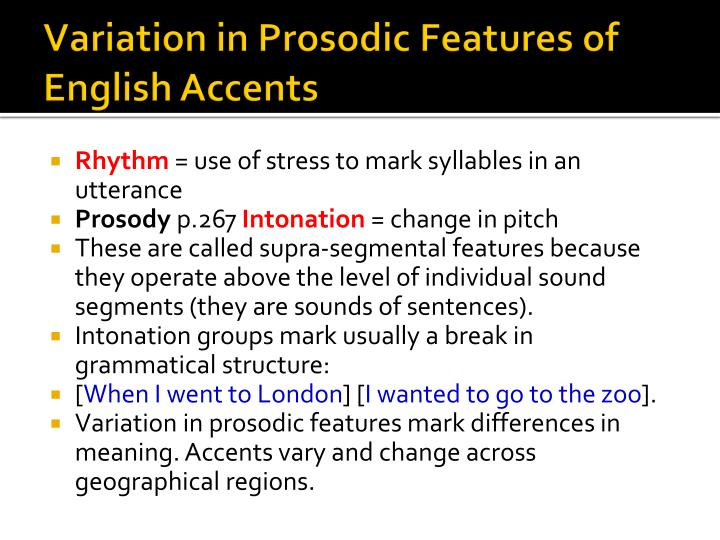 Variation in Prosodic Features of English