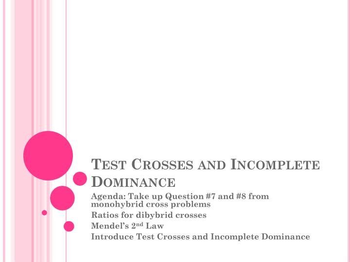 PPT Test Crosses And Incomplete Dominance PowerPoint