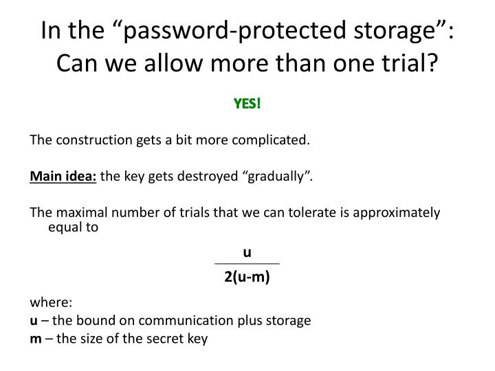 "In the ""password-protected storage"":"