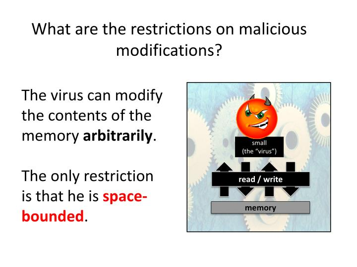 What are the restrictions on malicious modifications?