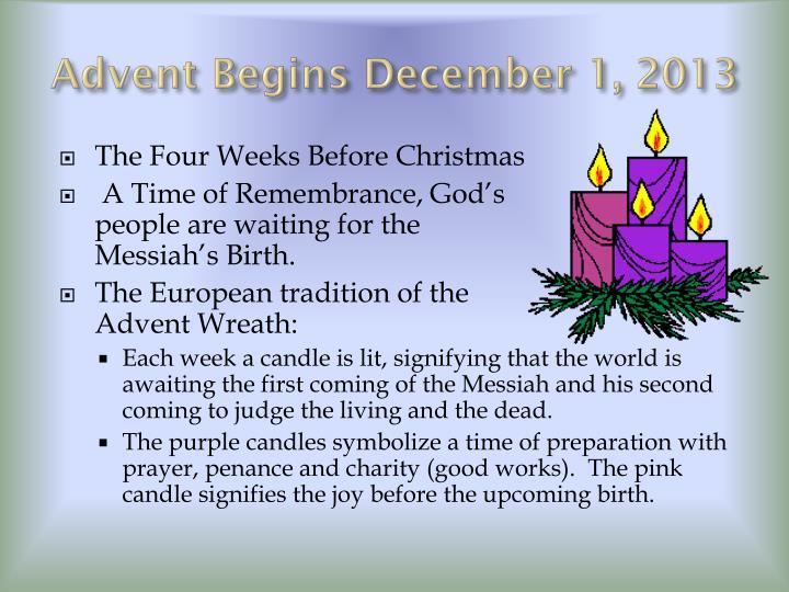 Advent begins december 1 2013
