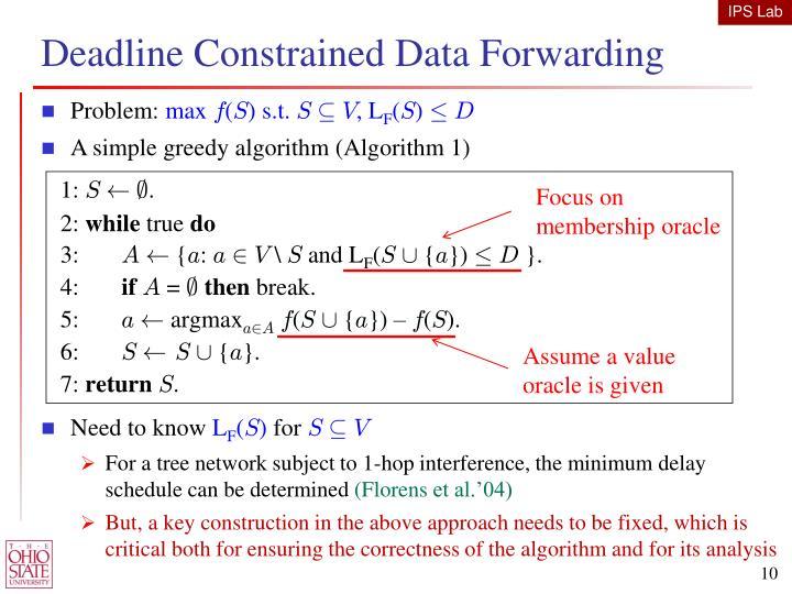 Deadline Constrained Data Forwarding