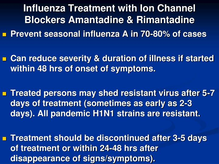 Influenza Treatment with Ion Channel Blockers Amantadine & Rimantadine