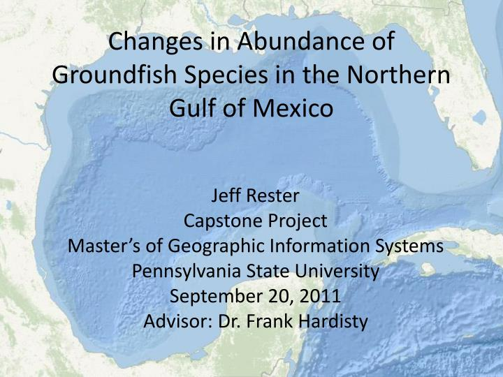 changes in abundance of groundfish species in the northern gulf of mexico n.