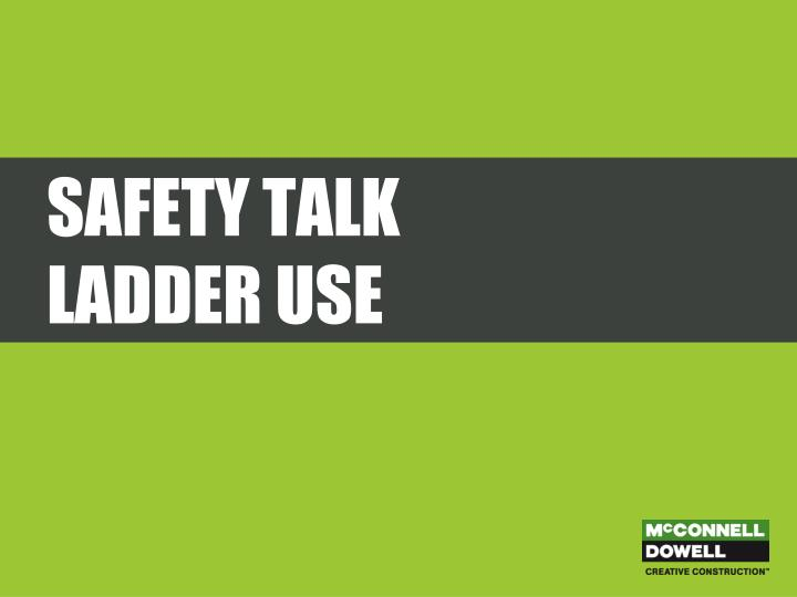 safety talk ladder use n.