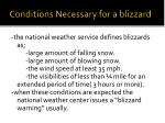 conditions necessary for a blizzard