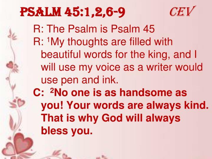 Psalm 45:1,2,6-9