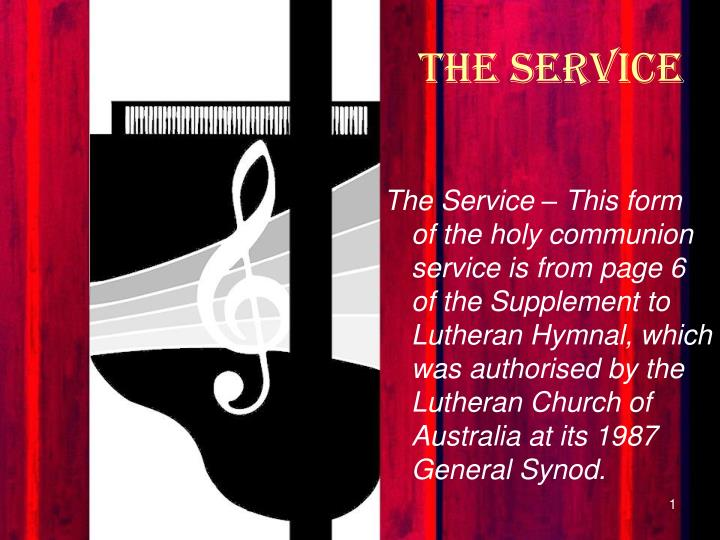 The service