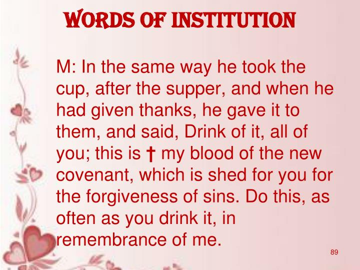WORDS OF INSTITUTION