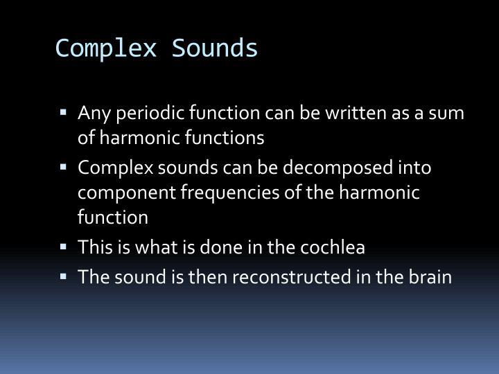 Complex Sounds