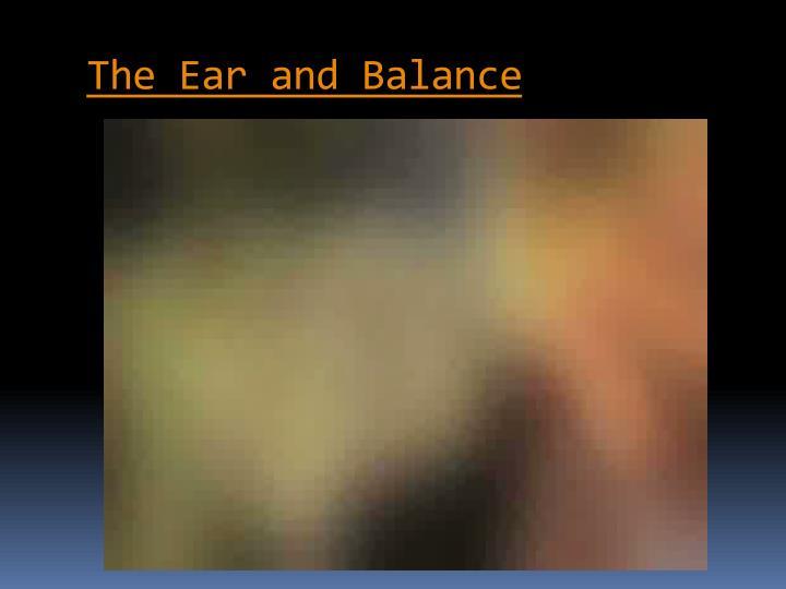 The Ear and Balance