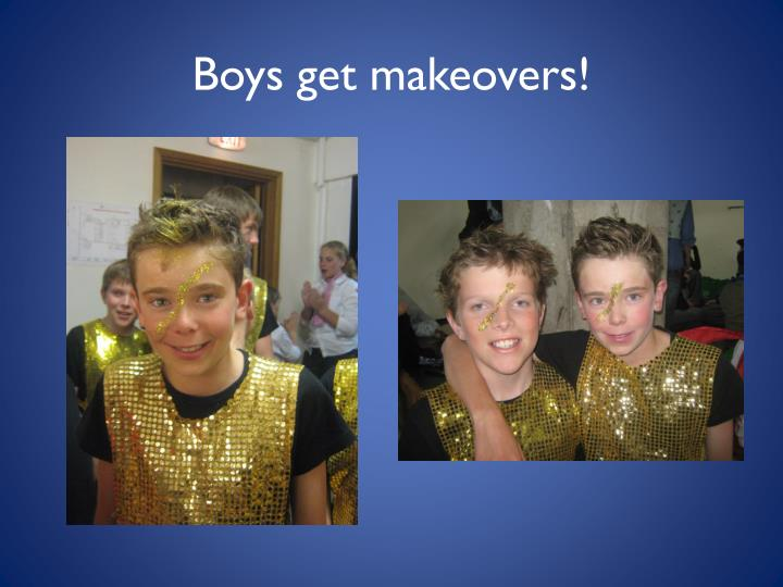 Boys get makeovers!