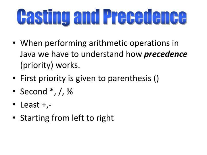 Casting and Precedence