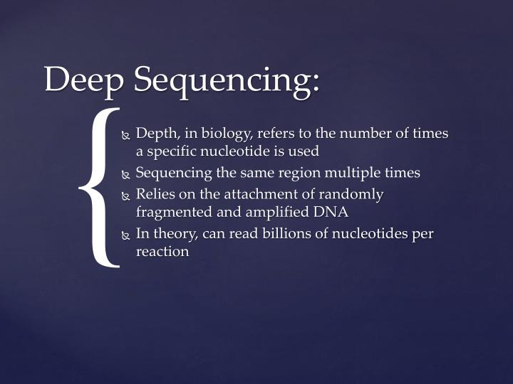 Depth, in biology, refers to the number of times a specific nucleotide is used