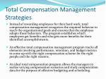 total compensation management strategies