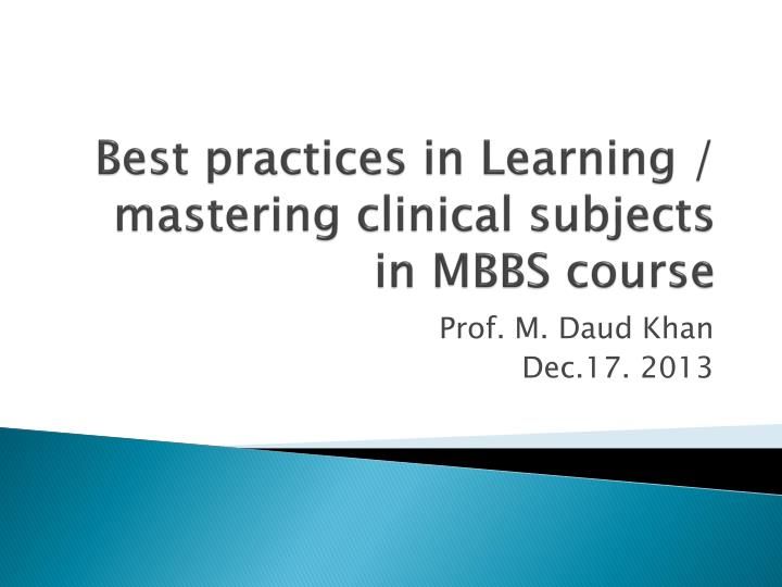 best practices in learning mastering clinical subjects in mbbs course n.