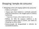 shopping templo do consumo