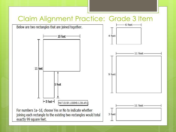 Claim Alignment Practice:  Grade 3 Item