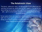 the relativistic view