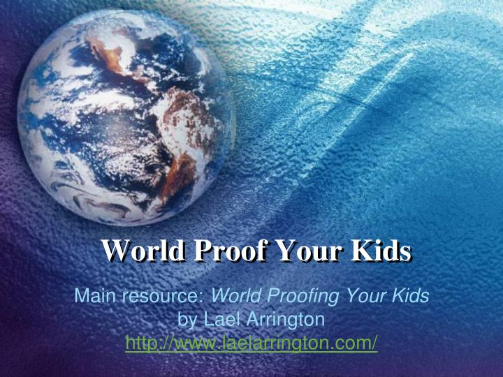 world proof your kids n.