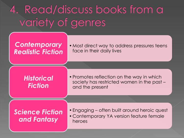 4.  Read/discuss books from a variety of genres