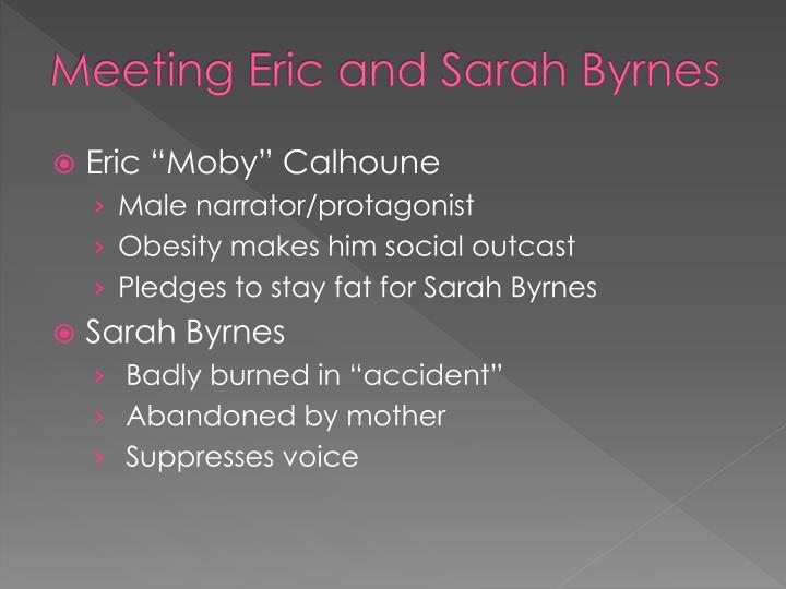 Meeting Eric and Sarah Byrnes