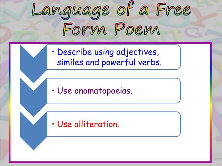 Language of a Free Form Poem