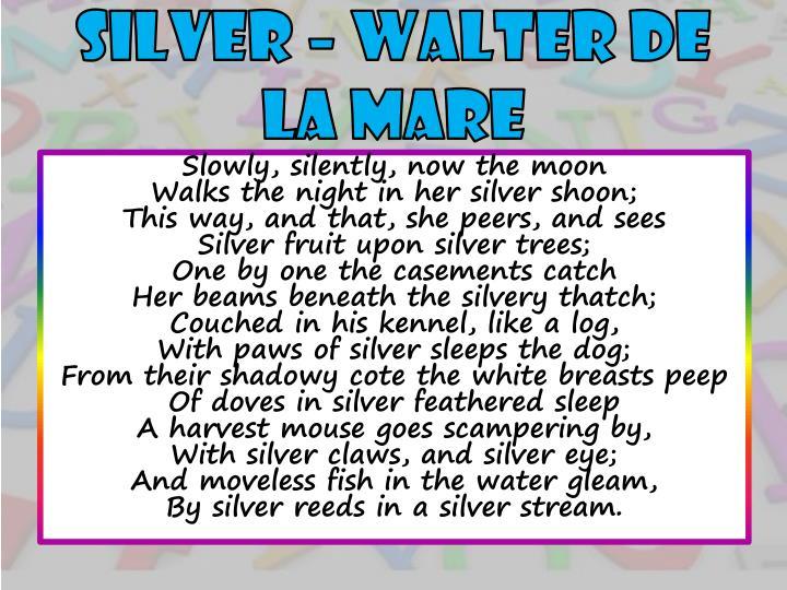 SILVER – WALTER DE LA MARE