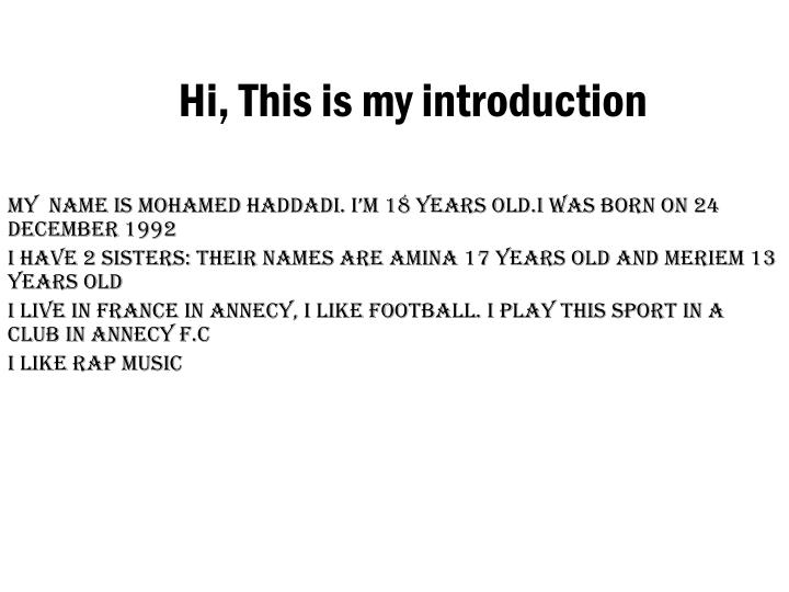 Hi, This is my introduction