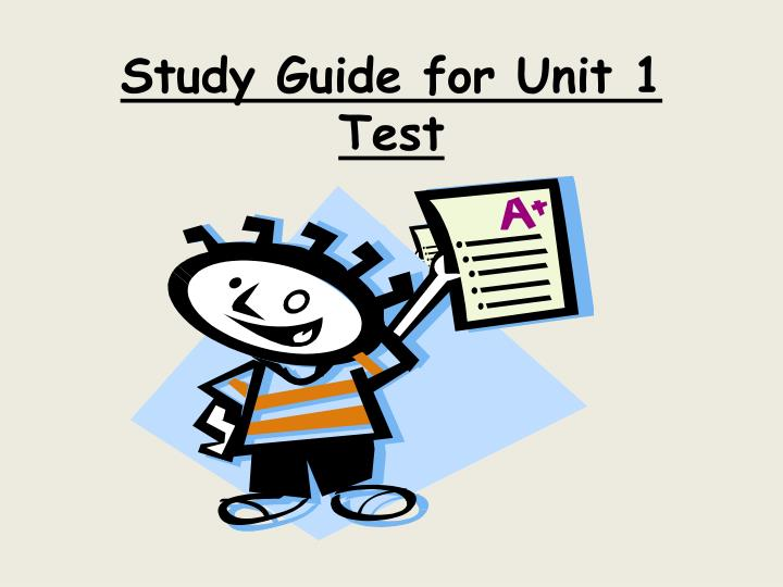 study guide for unit 1 test n.