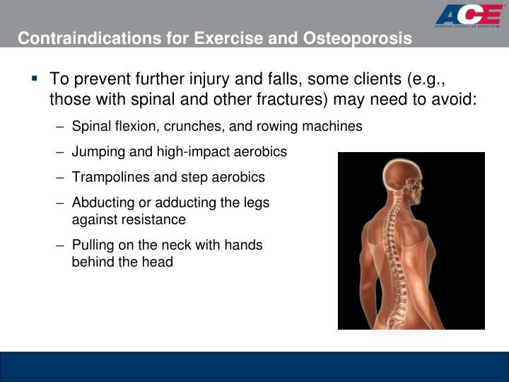 Contraindications for Exercise and Osteoporosis