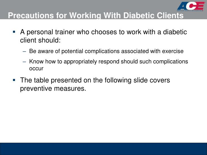 Precautions for Working With Diabetic Clients