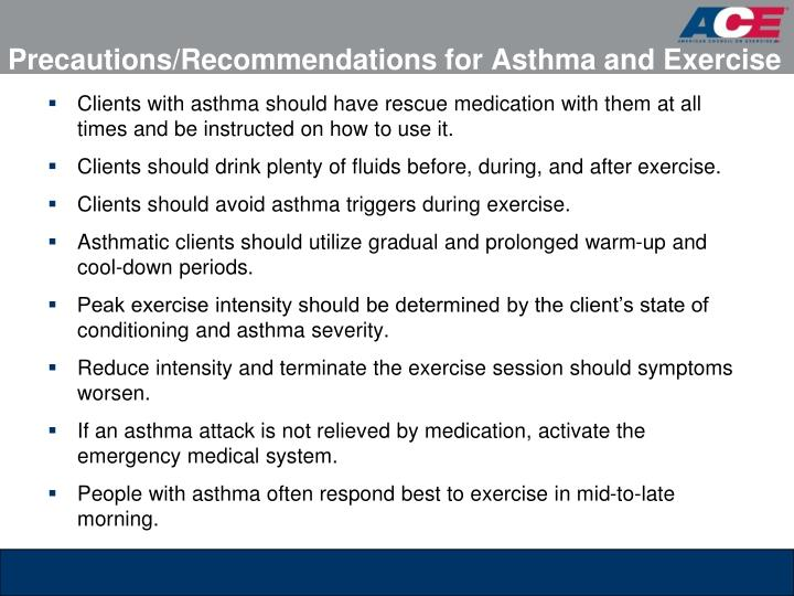 Precautions/Recommendations for Asthma and Exercise