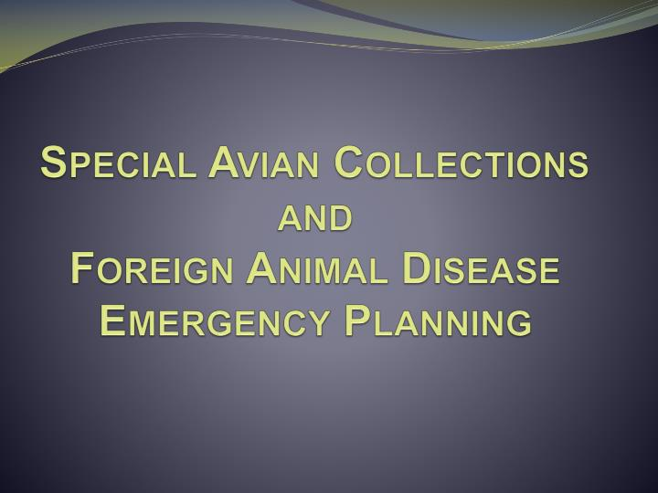 special avian collections and foreign animal disease emergency planning n.