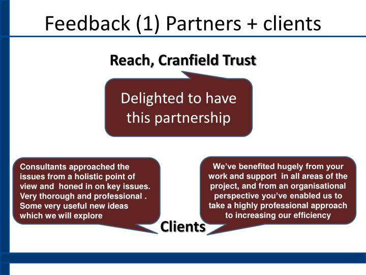Feedback (1) Partners + clients